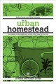 Go to record The urban homestead : your guide to self-sufficient living...