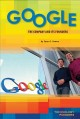 Go to record Google : the company and its founders