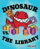 Go to record Dinosaur vs. the library