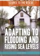 Go to record Adapting to flooding and rising sea levels