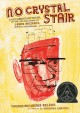 Go to record No crystal stair : a documentary novel of the life and wor...
