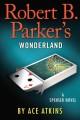Go to record Robert B. Parker's Wonderland