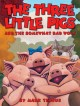 Go to record The three little pigs and the somewhat bad wolf