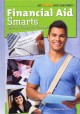 Go to record Financial aid smarts : getting money for school
