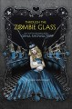 Go to record Through the Zombie Glass