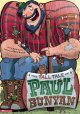 Go to record The tall tale of Paul Bunyan