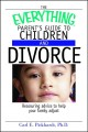 Go to record The everything parent's guide to children and divorce : re...
