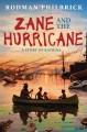 Go to record Zane and the hurricane