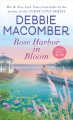 Go to record Rose Harbor in bloom : a novel