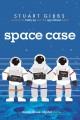 Go to record Space case : a Moon Base Alpha novel
