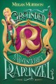 Go to record Grounded : the adventures of Rapunzel