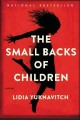 Go to record The small backs of children : a novel