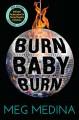 Go to record Burn baby burn