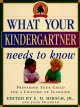 Go to record What your kindergartner needs to know : preparing your chi...