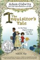 Go to record The inquisitor's tale, or, The three magical children and ...