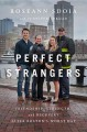Go to record Perfect strangers : friendship, strength, and recovery aft...