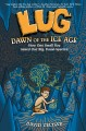 Go to record Lug : dawn of the Ice Age