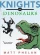 Go to record Knights vs. dinosaurs
