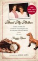 Go to record About my mother : true stories of a horse-crazy daughter a...