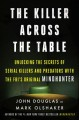 Go to record Killer across the table : unlocking the secrets of serial ...