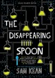 Go to record The disappearing spoon : and other true tales of rivalry, ...