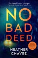 Go to record No Bad Deed : a novel