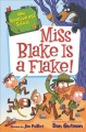 Go to record Miss Blake is a flake!