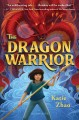 Go to record The dragon warrior