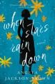 Go to record When stars rain down : a novel