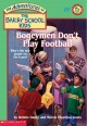 Go to record Bogeymen don't play football