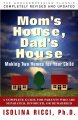 Go to record Mom's house, dad's house : a complete guide for parents wh...