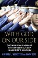 Go to record With God on our side : one man's war against an evangelica...