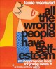 Go to record All the wrong people have self esteem : an inappropriate b...