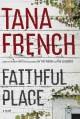 Go to record Faithful Place : a novel