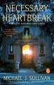 Go to record Necessary heartbreak