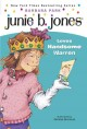Go to record Junie B. Jones loves handsome Warren