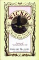Go to record Wicked : the life and times of the wicked witch of the West